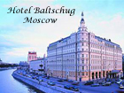 Hotel Baltschug, Moscow