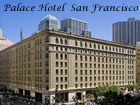 Palace Hotel, San Francisco