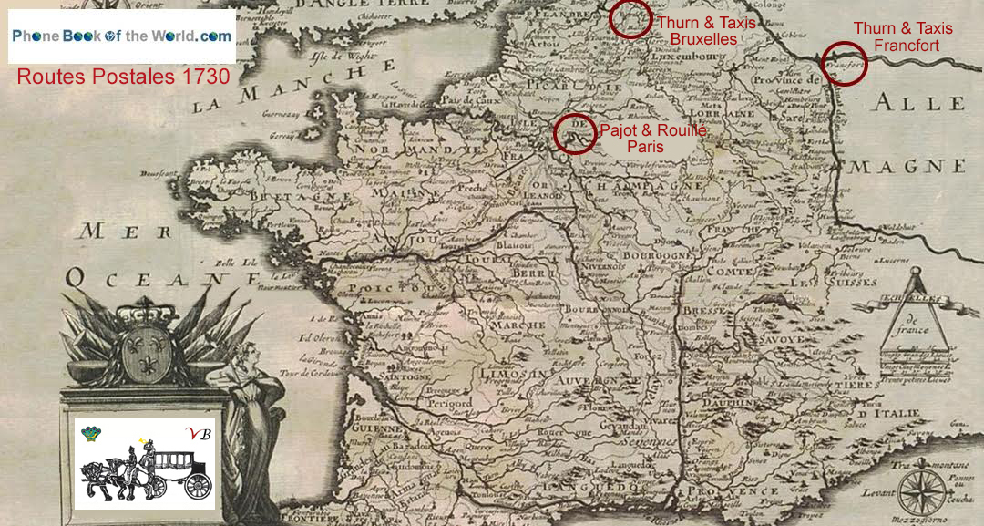 Post Roads in France around 1730, with headquaters of the Pajot & Rouillé and the Thurn & Taxis post
