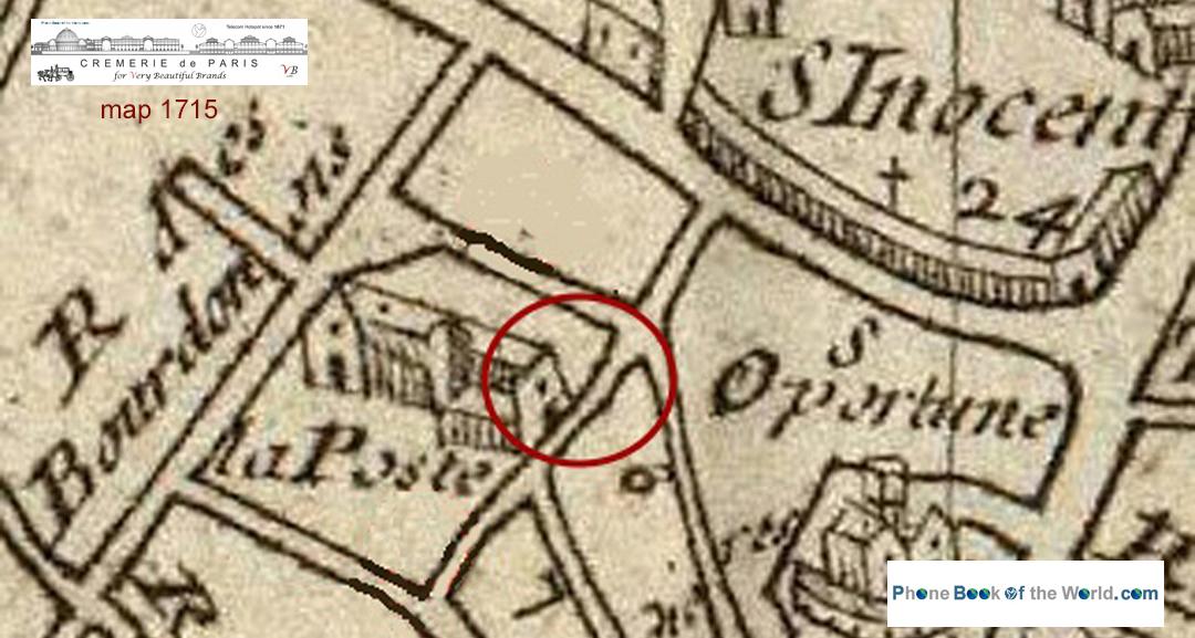 La Poste - Hôtel de Villeroy - Cremerie de Paris en 1715