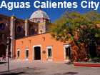 Pictures of Aguascalientes