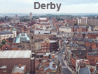Pictures of Derby